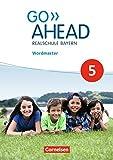 Go Ahead - Realschulen Bayern - Neue Ausgabe: 5. Jahrgangsstufe - Wordmaster