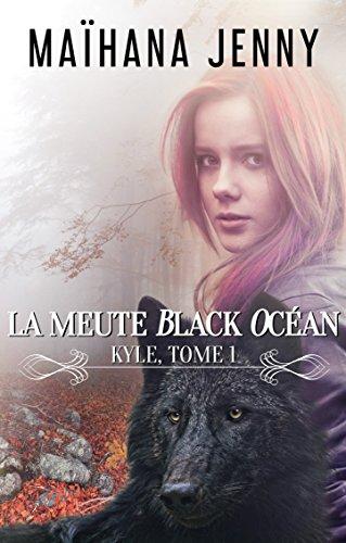 La meute Black Ocan: Kyle