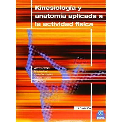 KINESIOLOGIA Y ANATOMIA APLICADA A LA ACTIVIDAD FISICA (Color ...