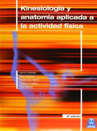 KINESIOLOGÍA Y ANATOMÍA APLICADA A LA ACTIVIDAD FÍSICA (Color) (Medicina)