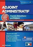 Adjoint administratif - catégorie C : Toutes fonctions publiques