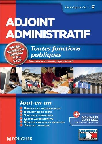 Adjoint administratif - catégorie C : Toutes fonctions publiques par Olivier Berthou, Odile Girault, Thierry Marquetty, Véronique Saunier