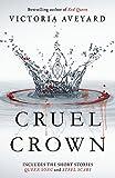 Cruel Crown: Two Red Queen Short Stories
