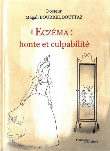 Eczema : Honte et Culpabilite par Bourrel Bouttaz Maga