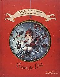 Les contes de Noël - Les plus beaux contes de mon enfance