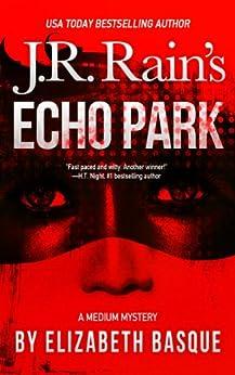 Echo Park (Medium Mysteries Book 1) by [Basque, Elizabeth]