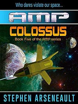 AMP Colossus (English Edition) di [Arseneault, Stephen]