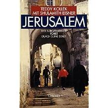 Jerusalem: Der Bürgermeister führt durch seine Stadt