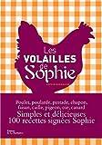 Telecharger Livres Les Volailles de Sophie (PDF,EPUB,MOBI) gratuits en Francaise