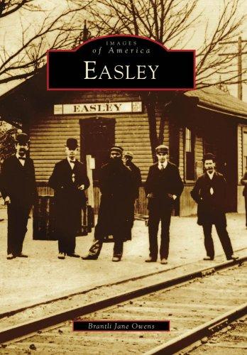 Easley (Images of America (Arcadia Publishing))