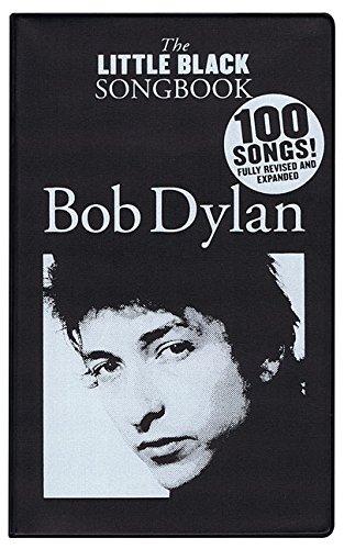 The Little Black Songbook: Bob Dylan por Bob Dylan