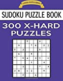 Sudoku Puzzle Book, 300 EXTRA HARD Puzzles: Single Difficulty Level For No Wasted Puzzles: Volume 39 (Sudoku Puzzle Books)