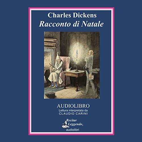 Racconto di Natale | Charles Dickens