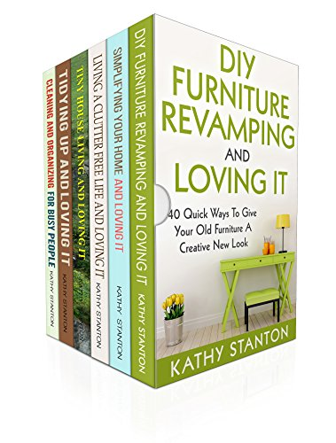 DIY Furniture And Cleaning Hacks Box Set (6 in 1): A Step By Step Guide To Revamp Your Furniture And Improve Your Living Space (Simplify Your Life, DIY ... Maximize Your Space) (English Edition) por Kathy Stanton