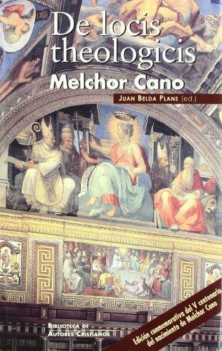 De locis theologicis (MAIOR) por Melchor Cano