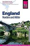 Reise Know-How England - Norden und Mitte: Reiseführer für individuelles Entdecken