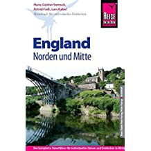 Reise Know-How England – Norden und Mitte: Reiseführer für individuelles Entdecken