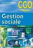 Gestion sociale - 6e édition : Manuel (2 - Gestion sociale - Processus 2 t. 1) (French Edition)