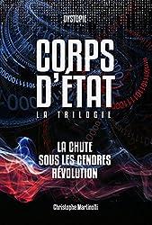 Corps d'État: La trilogie