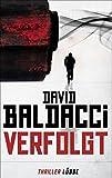 David Baldacci: Verfolgt