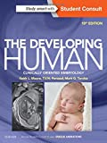 The Developing Human: Clinically Oriented Embryology
