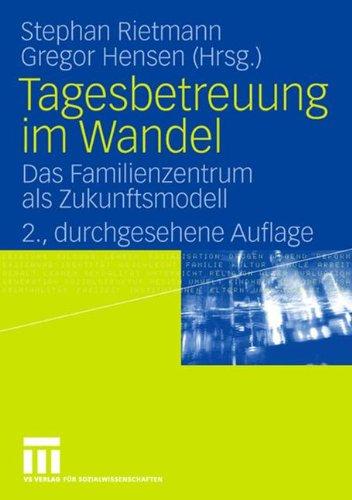 tagesbetreuung-im-wandel-das-familienzentrum-als-zukunftsmodell-german-edition