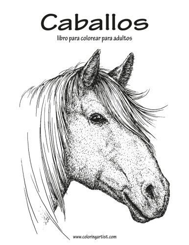 Caballos libro para colorear para adultos 1: Volume 1 epub