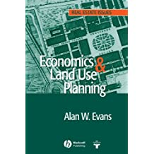 Economics and Land Use Planning (Real Estate Issues)