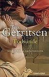 Todsünde: Ein Rizzoli-&-Isles-Thriller (Rizzoli-&-Isles-Serie, Band 3) - Tess Gerritsen