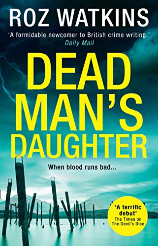 Dead Man's Daughter (A DI Meg Dalton thriller, Book 2) by [Watkins, Roz]