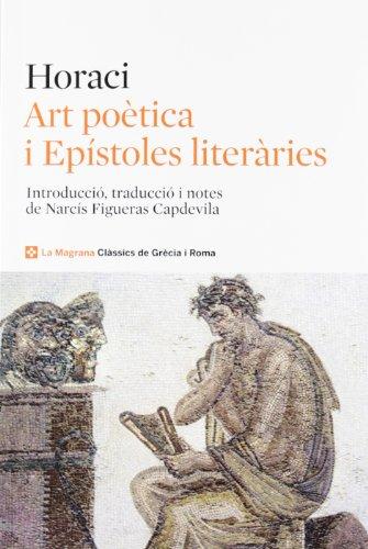Art  poètica (CLÀSSICS GRÈCIA I RO) por QUINTO HORACIO FLACO