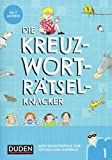 Die Kreuzworträtselknacker - ab 7 Jahren (Band 1): Wortschatzspiele zum...
