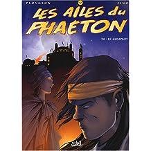 Les Ailes du Phaeton, tome 8 : Le complot de I. Plongeon (27 août 2003) Album