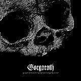 Gorgoroth: Quantos Possunt Ad Satanitatem Trahunt (Black Viny [Vinyl LP] (Audio CD)