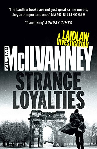 Strange Loyalties (Laidlaw Trilogy)
