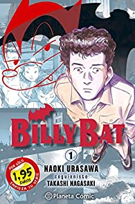 MM Billy Bat nº 01 1,95 par Naoki Urasawa