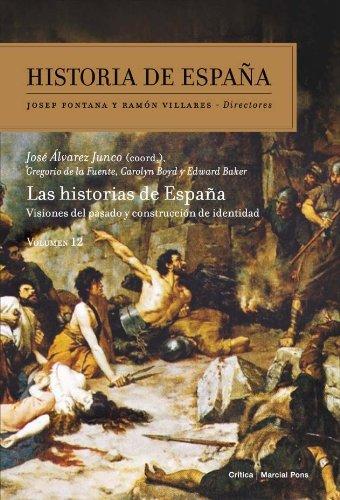 Las Historias de España: Historia de España Vol. 12 por José Álvarez Junco