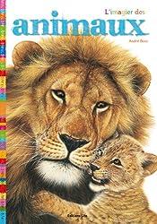 Les premiers documentaires : L'imagier des animaux - Dès 2 ans