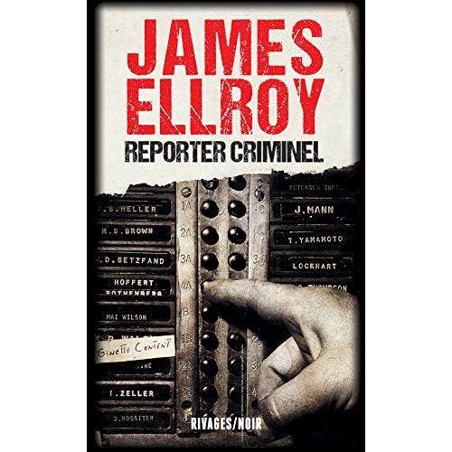 Reporter criminel