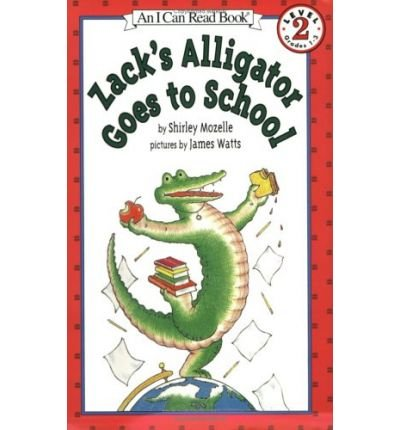 zacks-alligator-goes-to-school-author-shirley-mozelle-aug-1998
