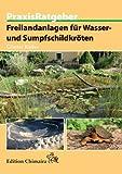 Freilandanlagen für Wasser- und Sumpfschildkröten