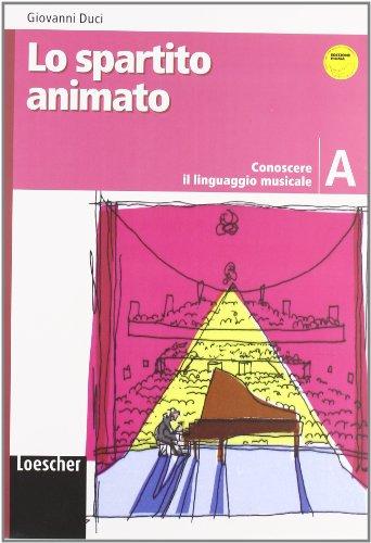 Lo spartito animato. Vol. A-B-C. Con portfolio. Per la Scuola media. Con CD-ROM. Con espansione online