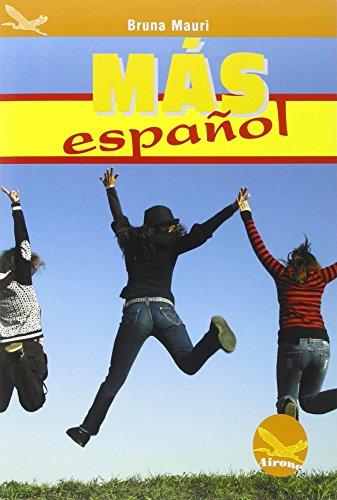 Mas Español. Per le Scuole superiori