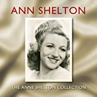 The Anne Shelton Collection
