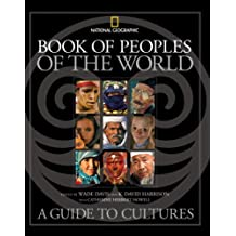 Book of Peoples of the World: A Guide to Cultures (National Geographic)