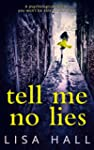 Tell Me No Lies: A psychological thri...