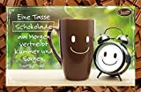 Eine Tasse Schokolade am Morgen vertreibt Kummer und Sorgen.: Schokokarte