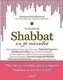 La cuisine du Shabbat en 30 minutes