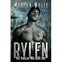 RYLEN: A Shifter Romance (The Tangled Web Book 1)