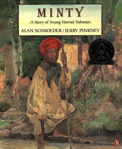 minty-a-story-of-young-harriet-tubman-picture-puffin-by-alan-schroeder-2000-12-01